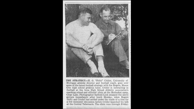 "Jefferson High graduate Joe Rogers (left) became close friends with hall of fame Michigan football coach Harold ""Fritz"" Crisler in the 1940s and 50s, bonding over their love of the game. This picture from the a 1945 edition of Mason City Globe Gazette shows the pair enjoying a brainstorm session in Clear Lake.  PHOTO COURTESY OF GLOBE GAZETTE"